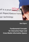 Fundamental Concepts For Interactive Paper And Cross-Media Information Spaces