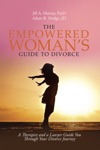 The Empowered WomanS Guide To Divorce