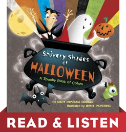 Shivery Shades of Halloween: Read & Listen Edition - Mary McKenna Siddals & Jimmy Pickering