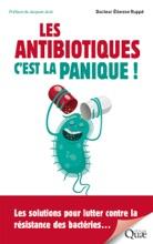 Les Antibiotiques : C'est La Panique !