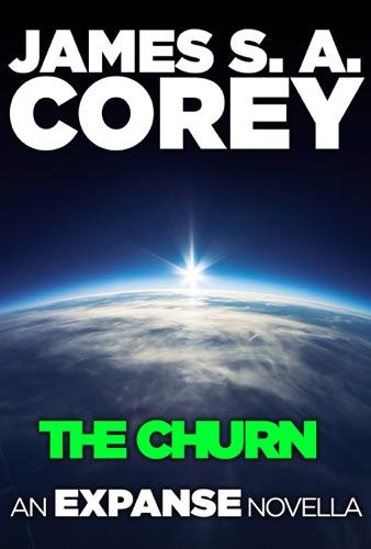 James S. A. Corey - The Churn