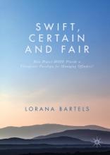 Swift, Certain And Fair
