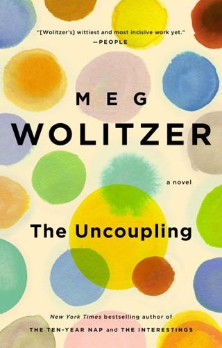 Meg Wolitzer - The Uncoupling
