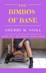 The Bimbos Of Bane Doom Diva Mysteries Book 4
