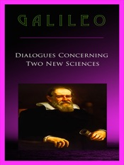 Download and Read Online Galileo Dialogues Concerning Two New Sciences