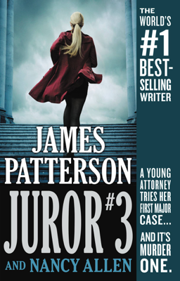 James Patterson & Nancy Allen - Juror #3 book