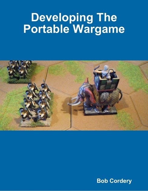 Developing the Portable Wargame by Bob Cordery on Apple Books