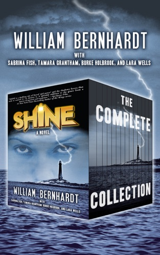 William Bernhardt - Shine (Season One)