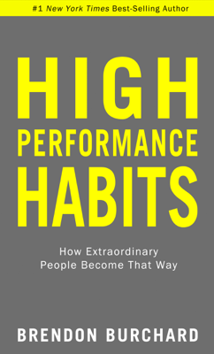 High Performance Habits - Brendon Burchard book