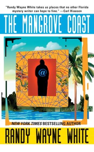 Randy Wayne White - The Mangrove Coast