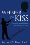 Whisper Of A Kiss