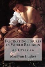 Fascinating Figures In World Religions