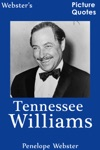 Websters Tennessee Williams Picture Quotes