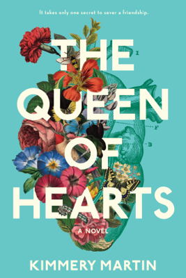 The Queen of Hearts - Kimmery Martin book