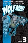 The Astounding Wolf-Man Vol 3