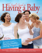 The Simple Guide To Having A Baby (2016) - Free Chapter