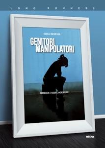 Genitori manipolatori da Isabelle Nazare-Aga