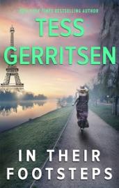 In Their Footsteps - Tess Gerritsen by  Tess Gerritsen PDF Download