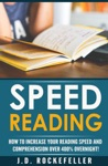Speed Reading Dramatically Increase Your Reading Speed And Comprehension Over 300 Overnight With These Quick And Easy Hacks
