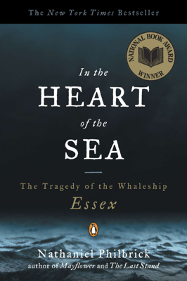 In the Heart of the Sea - Nathaniel Philbrick book