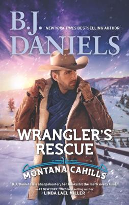 Wrangler's Rescue - B.J. Daniels book