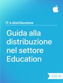 Guida alla distribuzione nel settore Education