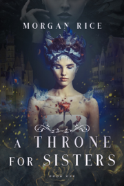 A Throne for Sisters (A Throne for Sisters—Book One) book