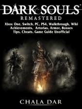 Dark souls remastered, xbox one, switch, pc, ps4, walkthrough.