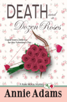 Death and a Dozen Roses