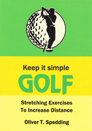 Keep It Simple Golf - Stretching Exercises for Increased Distance book