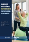 Manual De Aplicacin Del Mtodo Pilates En Enfermedad De Parkinson