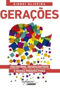 Gerações: Encontros, desencontros e novas perspectivas Book Cover