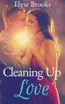 Cleaning Up Love