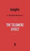 Insights on Elizabeth Blackburn's The Telomere Effect by Instaread