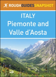 PIEMONTE AND VALLE D'AOSTA (ROUGH GUIDES SNAPSHOT ITALY)