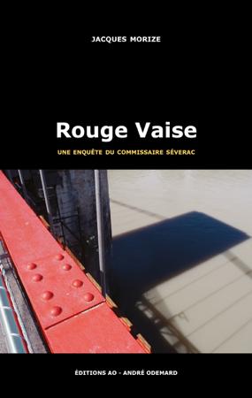 Rouge Vaise - Jacques Morize