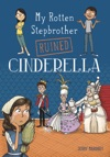 My Rotten Stepbrother Ruined Cinderella