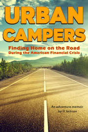 Urban Campers: Finding Home on the Road During the American Financial Crisis book