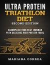 Ultra Protein Triathlon Diet Second Edition