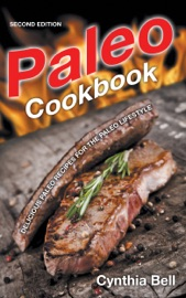 PALEO COOKBOOK [SECOND EDITION]