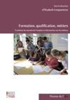 Formation Qualification Mtiers Volution Du March De Lemploi Et Information Sur Les Mtiers