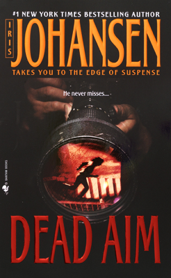 Iris Johansen - Dead Aim book