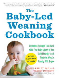 The Baby-Led Weaning Cookbook Book Cover