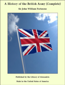 A History of the British Army (Complete)
