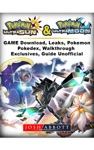 Pokemon Ultra Sun And Ultra Moon Game Guide Unofficial
