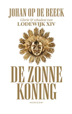 De Zonnekoning - Johan Op de Beeck