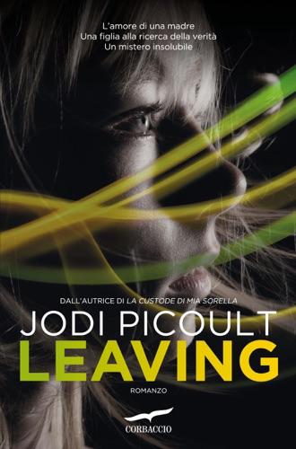 Jodi Picoult - Leaving