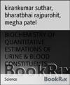 BIOCHEMISTRY OF QUANTITATIVE ESTIMATIONS OF URINE  BLOOD CONSTITUENTS