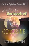 Studies In The Book Of Colossians
