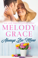 Melody Grace - Always Be Mine artwork